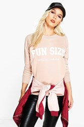 Boohoo Katie Fun Size Slogan Sweat Stone