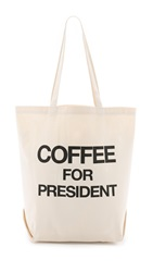 Dogeared Coffee For President Tote