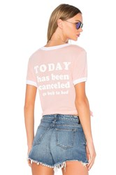 Wildfox Couture Today Is Cancelled Tee Coral