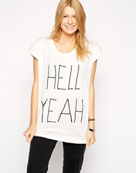 Worn By Hell Yeah Roll Sleeve T Shirt White