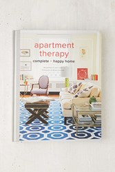 Apartment Therapy Complete And Happy Home By Maxwell Ryan Janel Laban And Melanie Acevedo Assorted