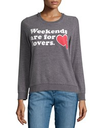 Chaser Weekends Are For Lovers Fleece Pullover Charcoal