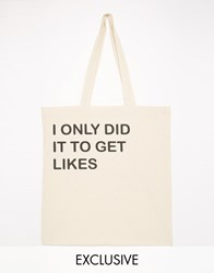 Reclaimed Vintage Did It To Get Likes Tote Bag Cream