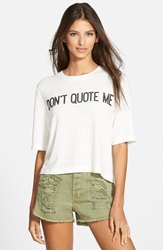 Minkpink 'Don't Quote Me' Tee Ivory