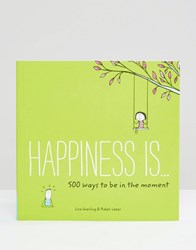 Books Happiness Is 500 Ways To Be In The Moment Multi