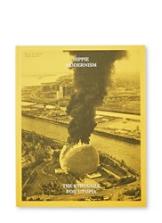 Books Hippie Modernism The Struggle For Utopia Black