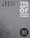 The Art Of Fixing Things 7c Principles of machines and how to repair them