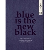 Blue Is the New Black 3a The 10 Step Guide to Developing and Producing a Fashion Collection 3a Amazon co uk 3a Susie Breuer 3a Books