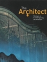 The architect 3a women in contemporary architecture Maggie Toy 2c Peter C Pran Google Livres