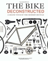 The Bike Deconstructed A Grand Tour Of The Modern Bicycle Richard Hallett 9781616892289 Amazon.Com Books