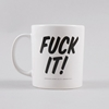 Goods By Goodhood Mug Fuck It