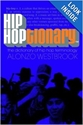 Hip Hoptionary Tm The Dictionary Of Hip Hop Terminology Alonzo Westbrook 9780767909242 Amazon.Com Books