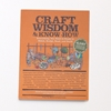 Best Made Company Wisdom Know How Book Series