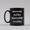 Goods By Goodhood Mug Money Talks Bullshit Walks