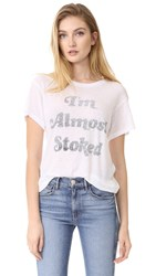 Wildfox Couture Almost Stoked Tee Clean White