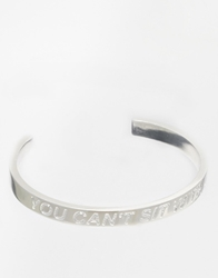 Stella And Bow Regina You Cant Sit With Us Cuff Bracelet Silver