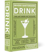 Phaidon Where Bartenders Drink Hardcover Book Green