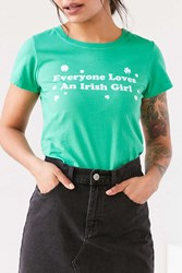 Truly Madly Deeply Everyone Loves An Irish Girl Tee Green