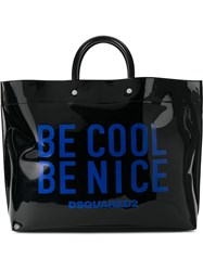 Dsquared2 Be Cool Be Nice Tote Bag Pvc Black