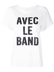 Cinq A Sept With The Band T Shirt White