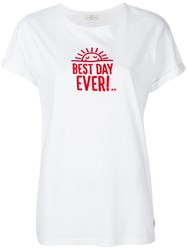 Anya Hindmarch Best Day Ever T Shirt White