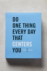 Anthropologie Do One Thing Every Day That Centers You A Mindfulness Journal Blue