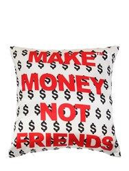 Make Money Not Friends Logo Printed Cotton Pillow White