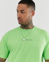 Good For Nothing Oversized T Shirt In Neon Green