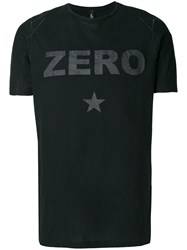 Tom Rebl Zero Slogan T Shirt Black