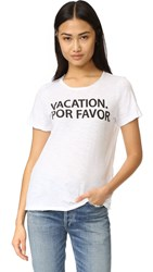 Chaser Vacation Por Favor Tee White
