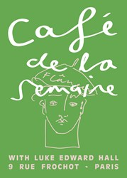 Semaine Luke Edward Hall X Cafe De La Signed Artist Print Flaneur Green Edition Of 50