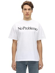 Aries No Problemo Cotton Jersey T Shirt White