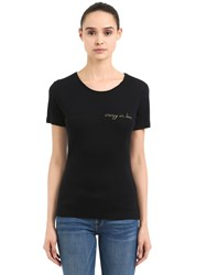 Maison Labiche Crazy In Love Jersey T Shirt Black