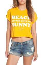 The Laundry Room Women's 'Beach Better Have My Sunny' Crop Graphic Tee Poppy