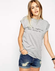 Asos Boyfriend T Shirt With Days In Nights Out Typed Print Greymarl