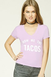 Forever 21 Show Me The Tacos Graphic Tee Lavender Cream