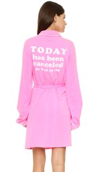 Wildfox Couture Today Is Cancelled Classic Robe Neon Sign Pink