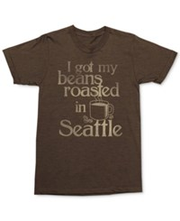 Mighty Fine Men's I Got Beans Roasted T Shirt Brown