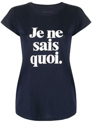 Zadig And Voltaire Slogan Print T Shirt Blue