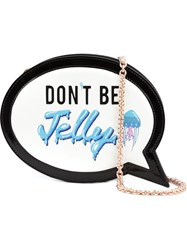 Sophia Webster Don't Be Jelly Speech Bubble Bag Black