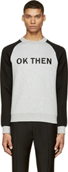 Marc By Marc Jacobs Grey And Black Embroidered 'Ok Then' Sweatshirt