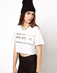 Criminal Damage Crop T Shirt With Give In To Me Print White Gold