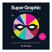 Chronicle Books 2016 Wall Calendar Super Graphic