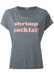Mother Shrimp Cocktail T Shirt Grey