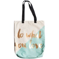 Rosanna Do What You Love Tote Bag