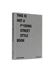 Mendo This Is Not A F Cking Street Style Book 108 108 Multicoloured