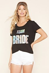 Forever 21 Team Bride Graphic Tee