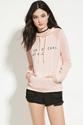 Forever 21 Do Not Care Graphic Hoodie Pink Black