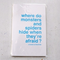 Where Do Monsters And Spiders Hide When They're Afraid Les Supereditions
