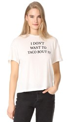 Wildfox Couture Taco Talk Sonic Tee Vintage Lace